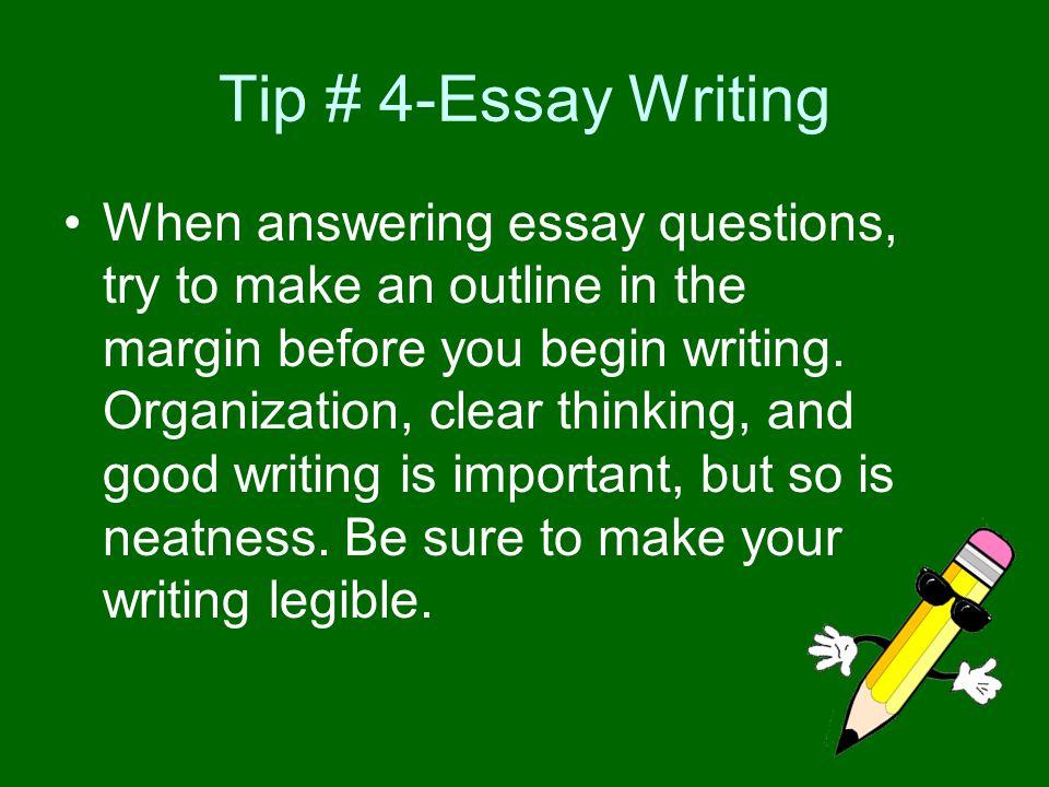 Tip # 4-Essay Writing