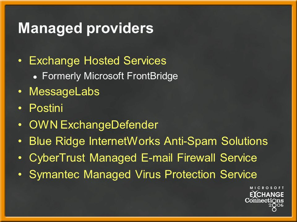 Managed providers Exchange Hosted Services MessageLabs Postini
