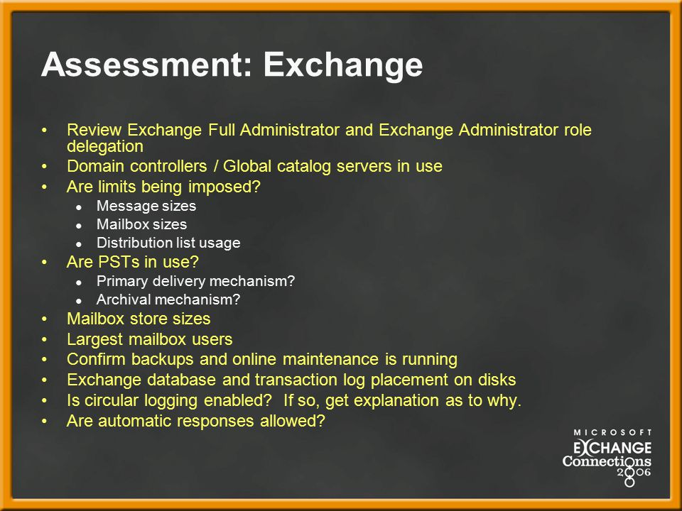 Assessment: Exchange Review Exchange Full Administrator and Exchange Administrator role delegation.