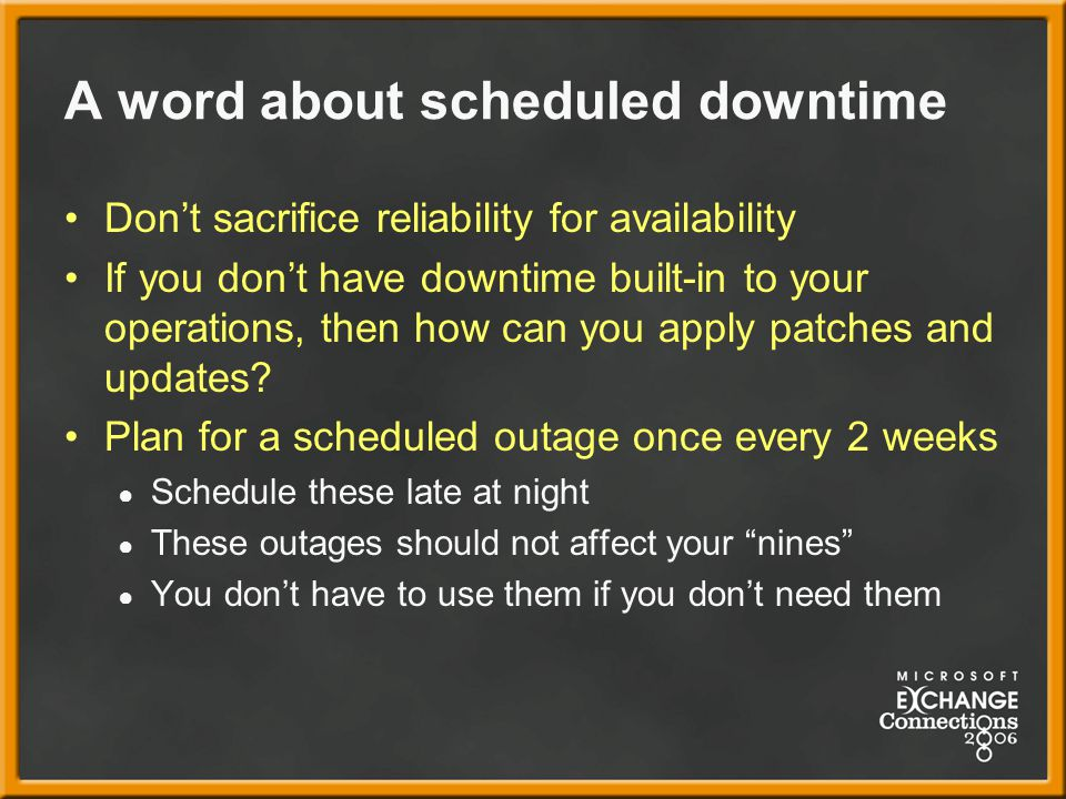 A word about scheduled downtime