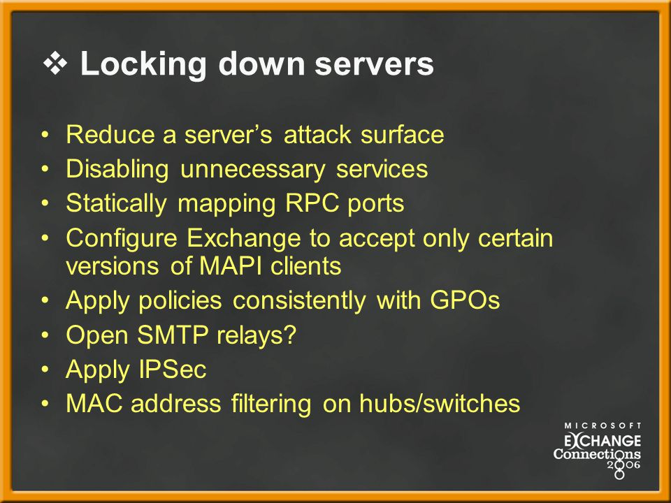 Locking down servers Reduce a server's attack surface
