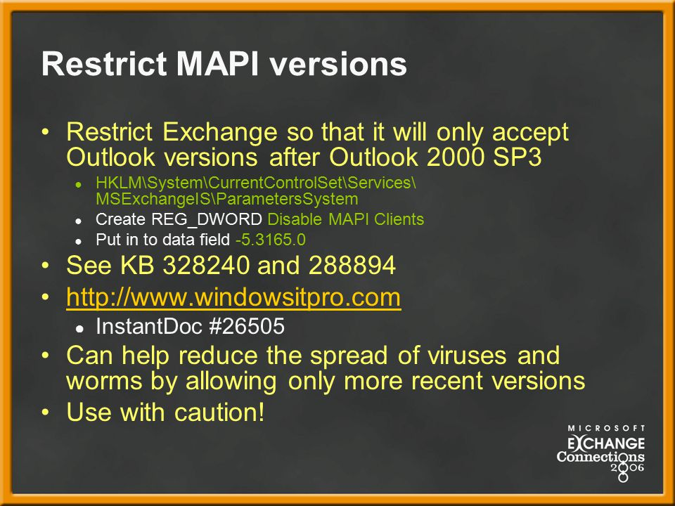 Restrict MAPI versions