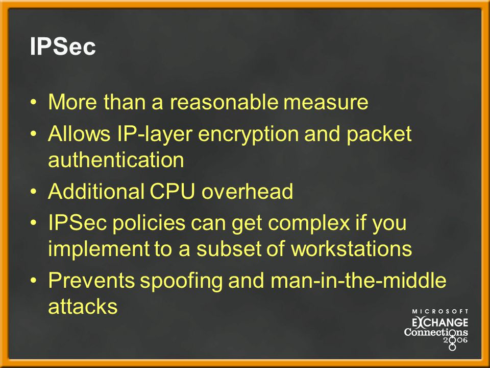 IPSec More than a reasonable measure