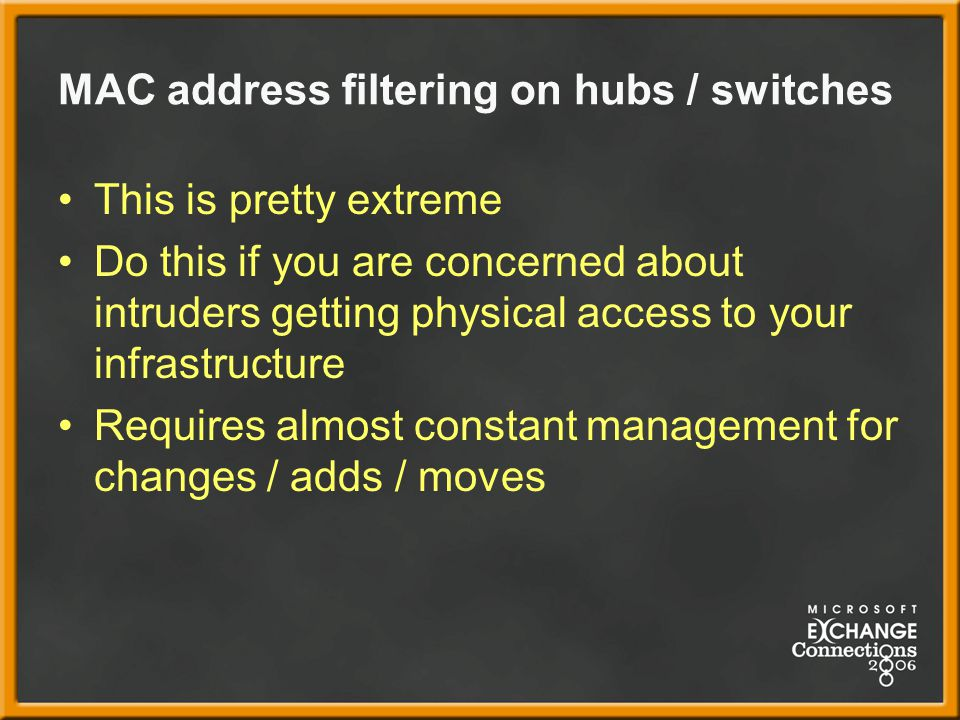 MAC address filtering on hubs / switches