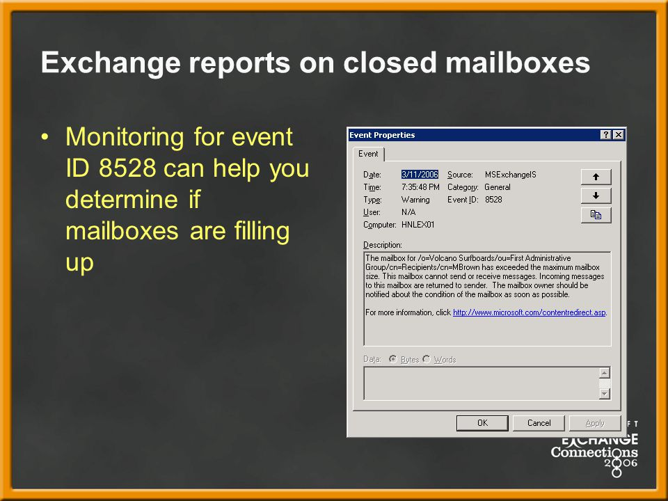 Exchange reports on closed mailboxes