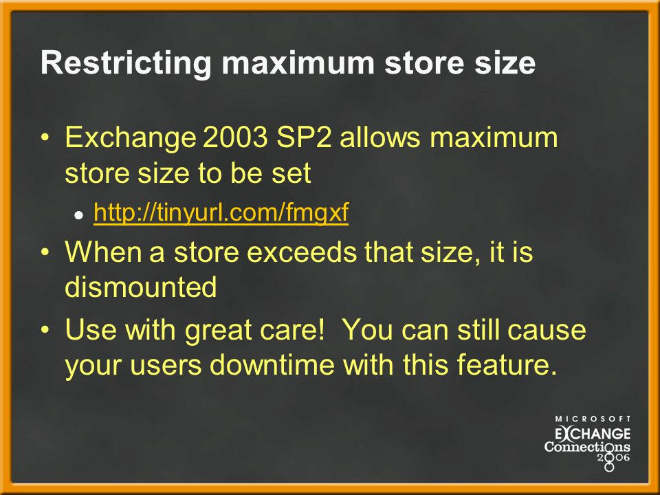 Restricting maximum store size
