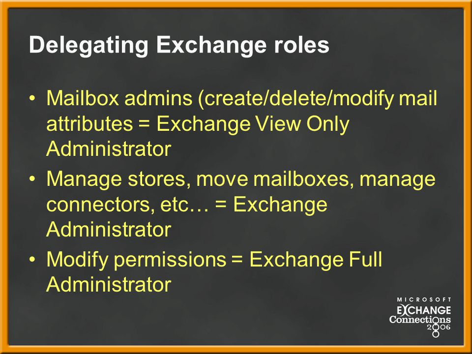 Delegating Exchange roles