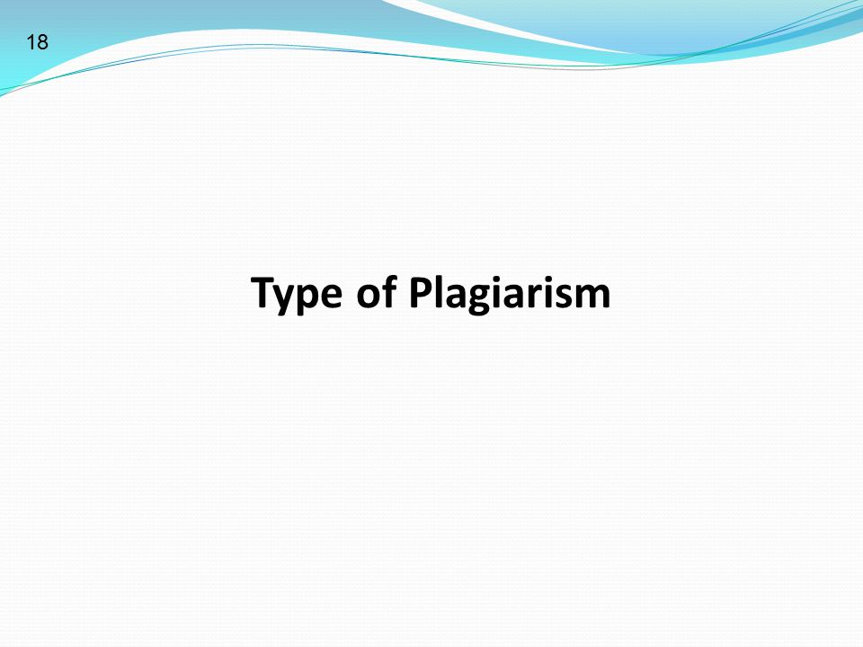 18 Type of Plagiarism