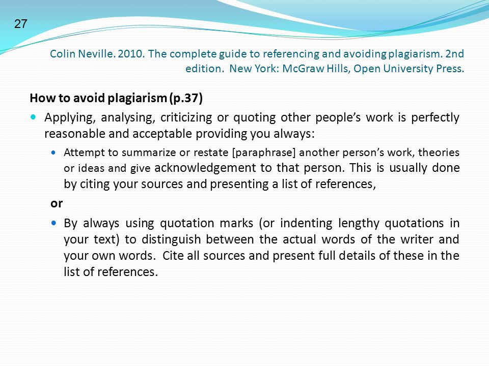 How to avoid plagiarism (p.37)