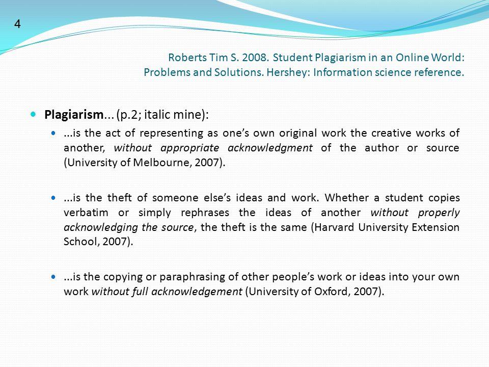 Plagiarism... (p.2; italic mine):
