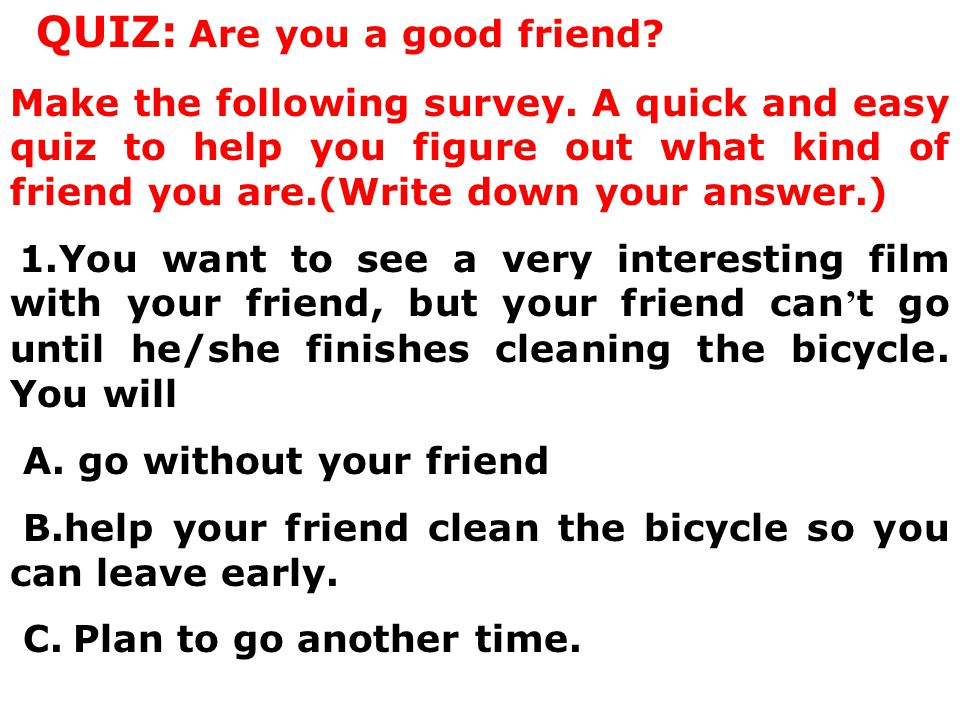 QUIZ: Are you a good friend