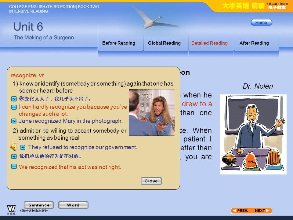 Article1_W_recognize The Making of a Surgeon Dr. Nolen