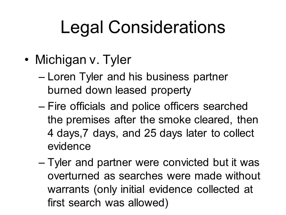 Legal Considerations Michigan v. Tyler