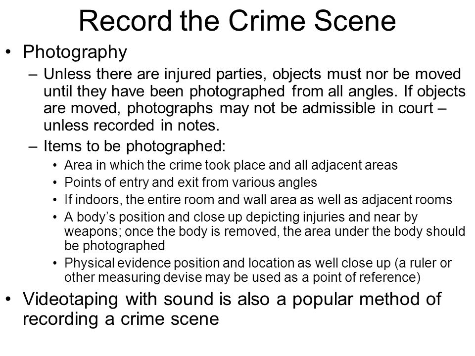 Record the Crime Scene Photography