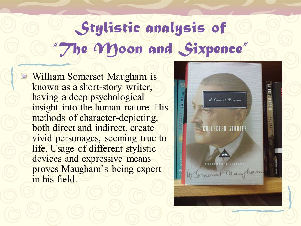 Stylistic analysis of The Moon and Sixpence