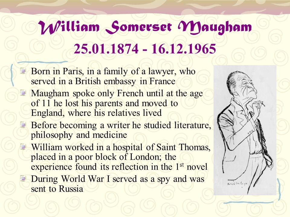 William Somerset Maugham 25.01.1874 - 16.12.1965