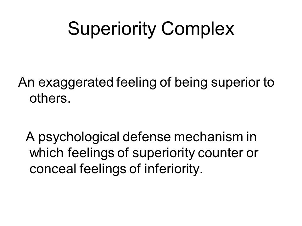 Inferior and superiority complex