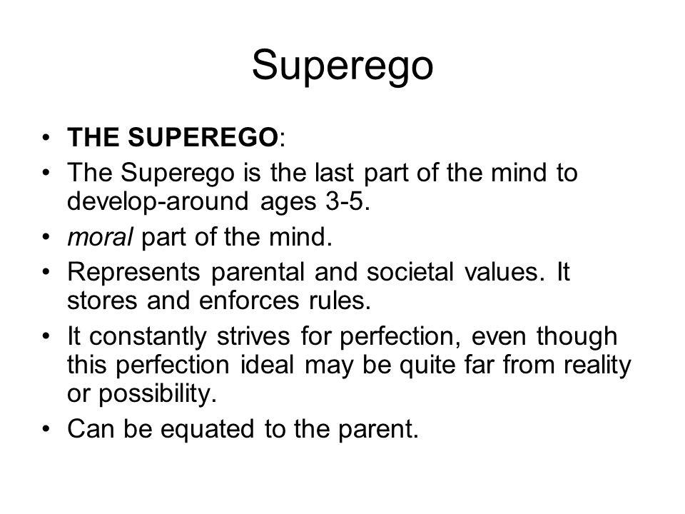 Superego THE SUPEREGO: