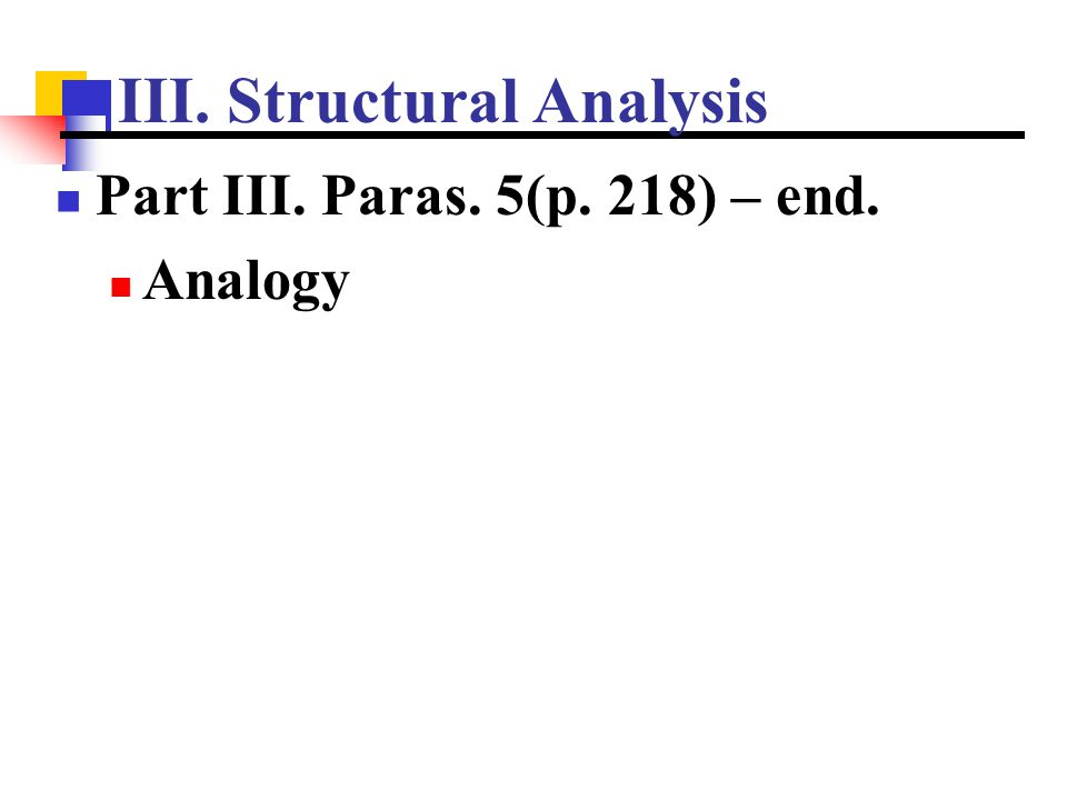 III. Structural Analysis