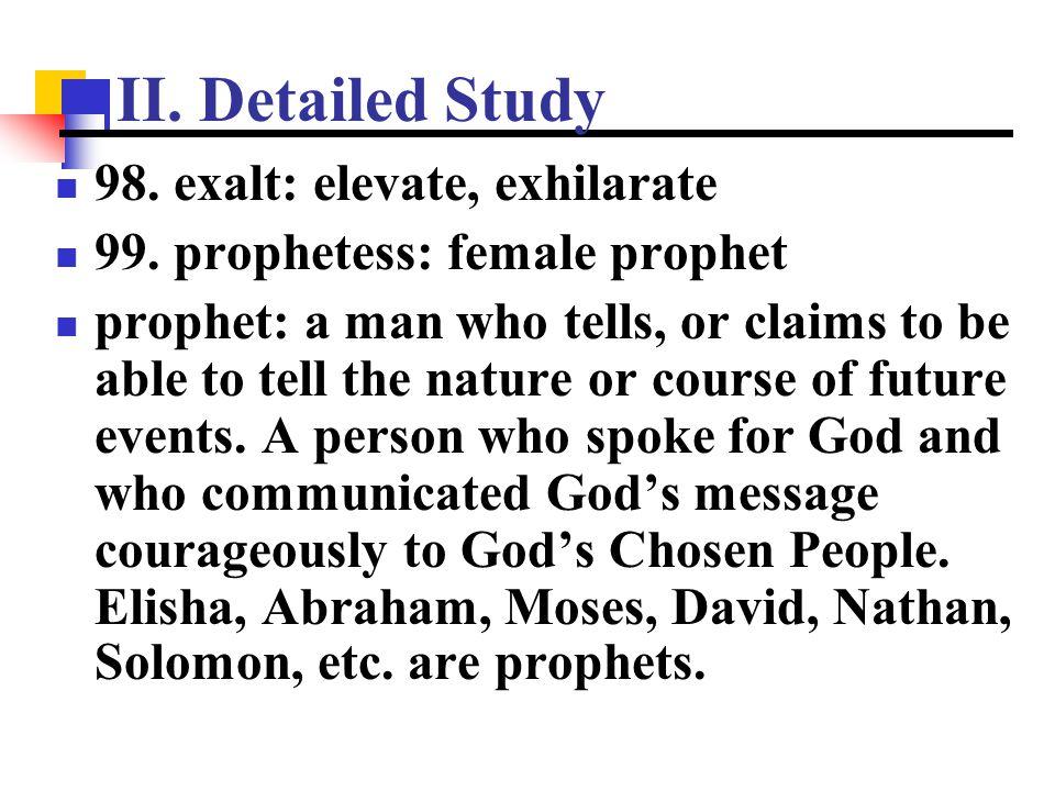 II. Detailed Study 98. exalt: elevate, exhilarate