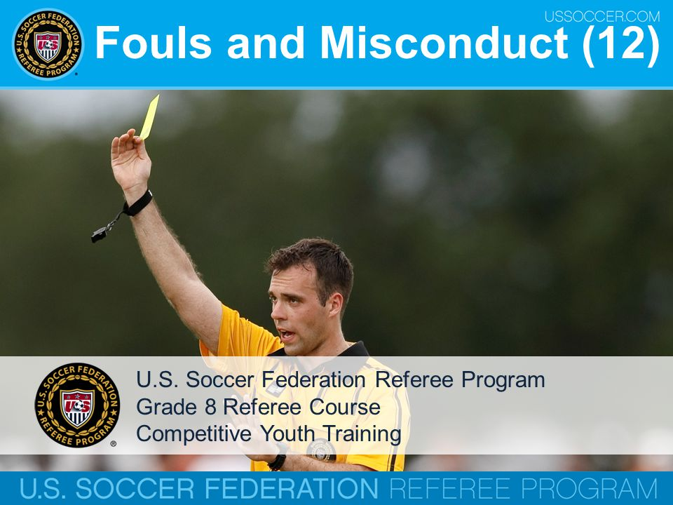 Fouls and Misconduct (12)