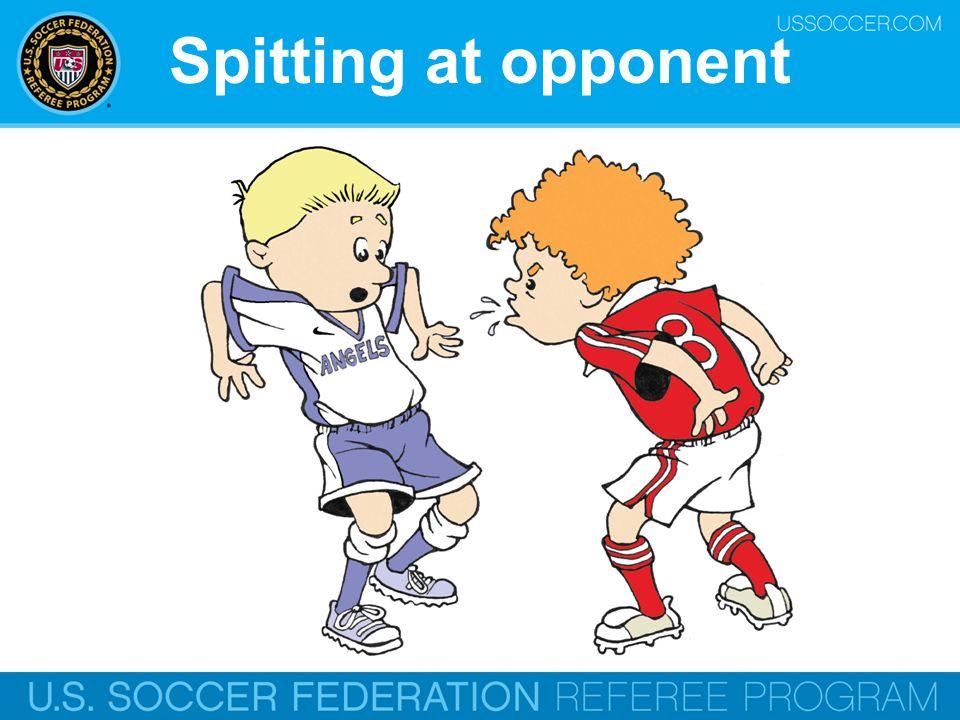 Spitting at opponent Online Training Script: Spitting.