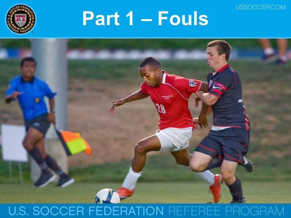 Part 1 – Fouls Online Training Script: