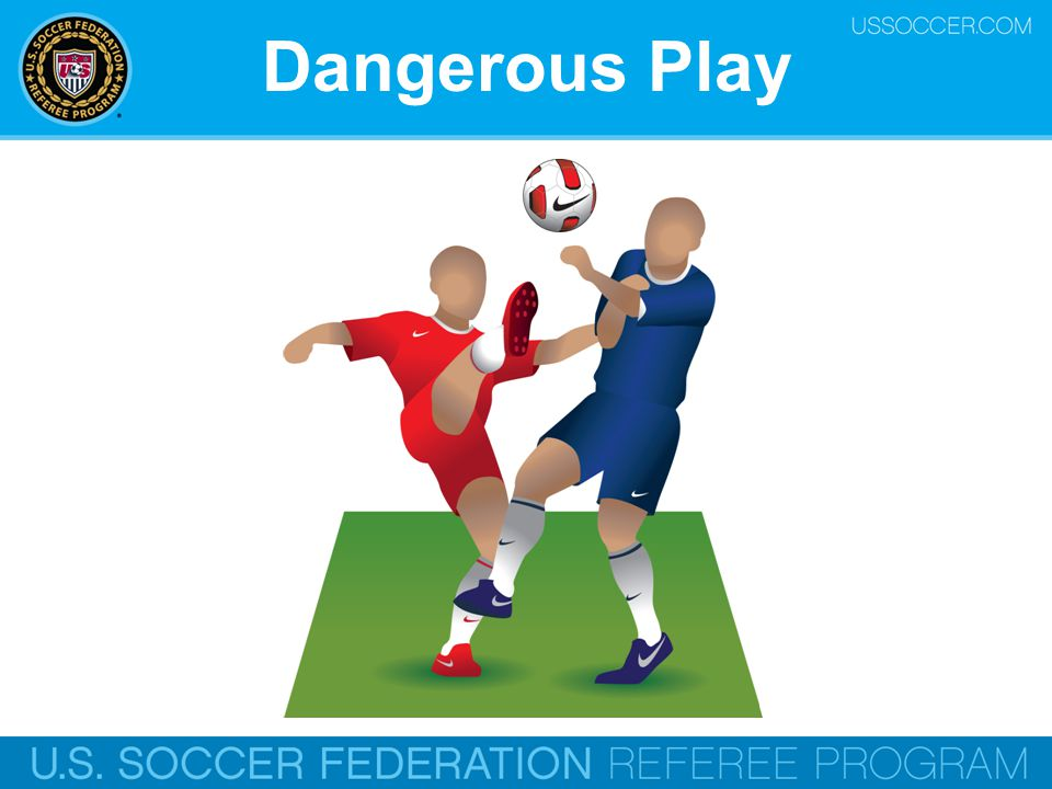Dangerous Play Online Training Script: Playing dangerously.