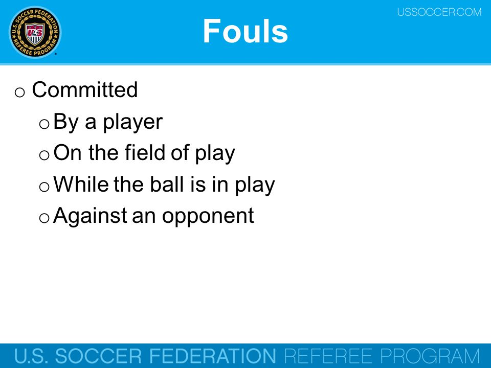 Fouls Committed By a player On the field of play