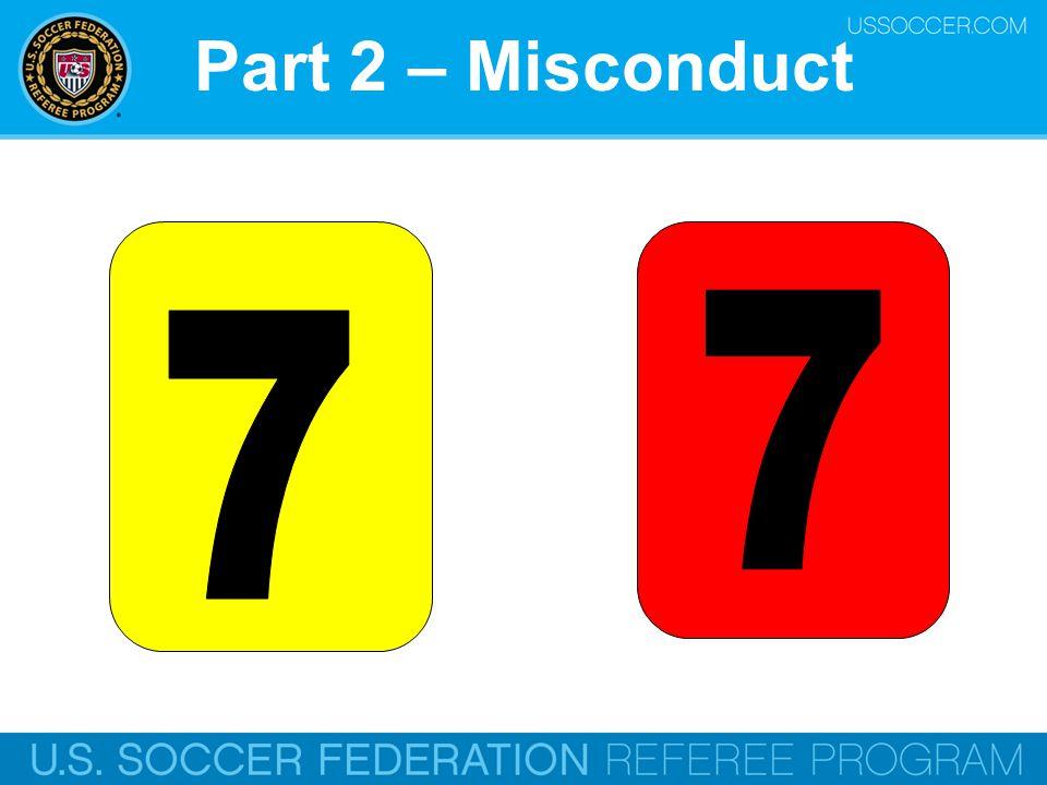 Part 2 – Misconduct 7 7 Online Training Script: