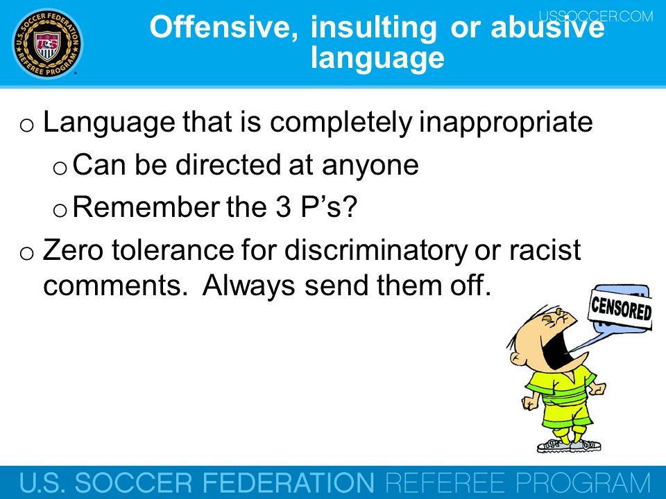 Offensive, insulting or abusive language