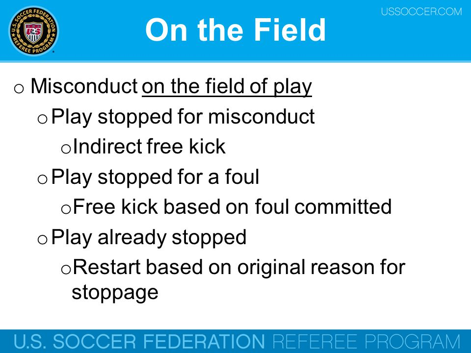 On the Field Misconduct on the field of play
