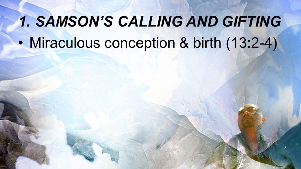 SAMSON'S CALLING AND GIFTING