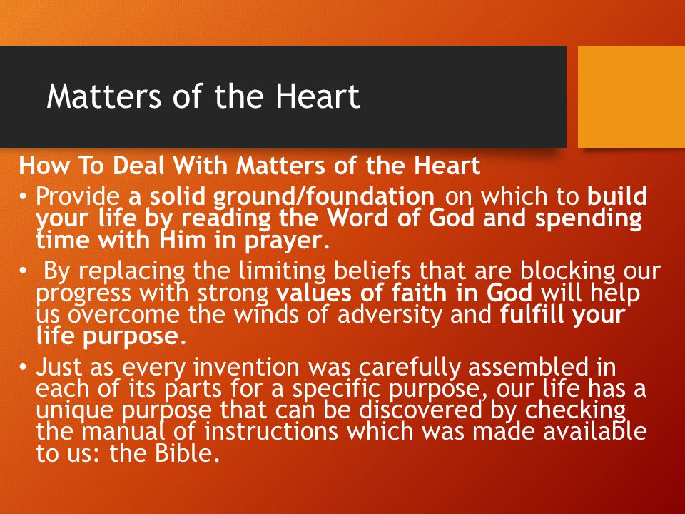 Matters of the Heart How To Deal With Matters of the Heart
