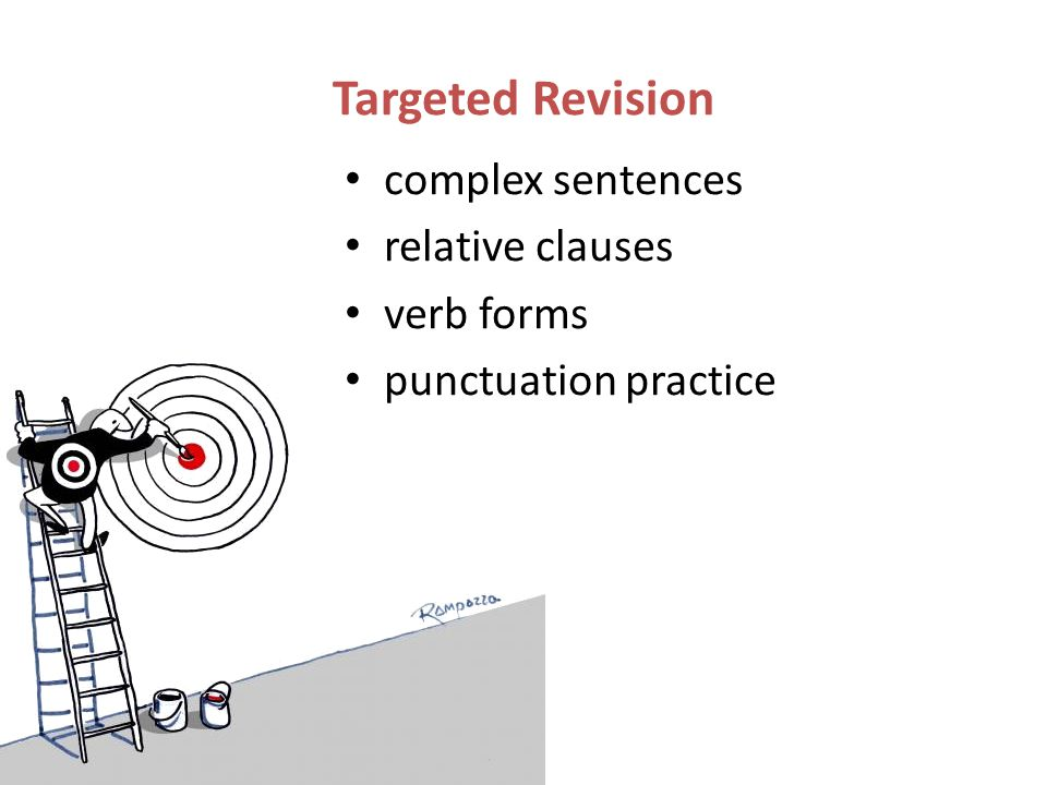 Targeted Revision complex sentences relative clauses verb forms
