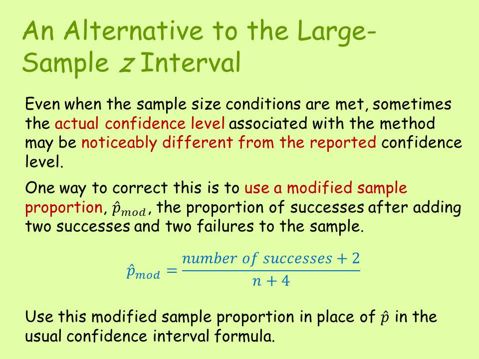 An Alternative to the Large-Sample z Interval