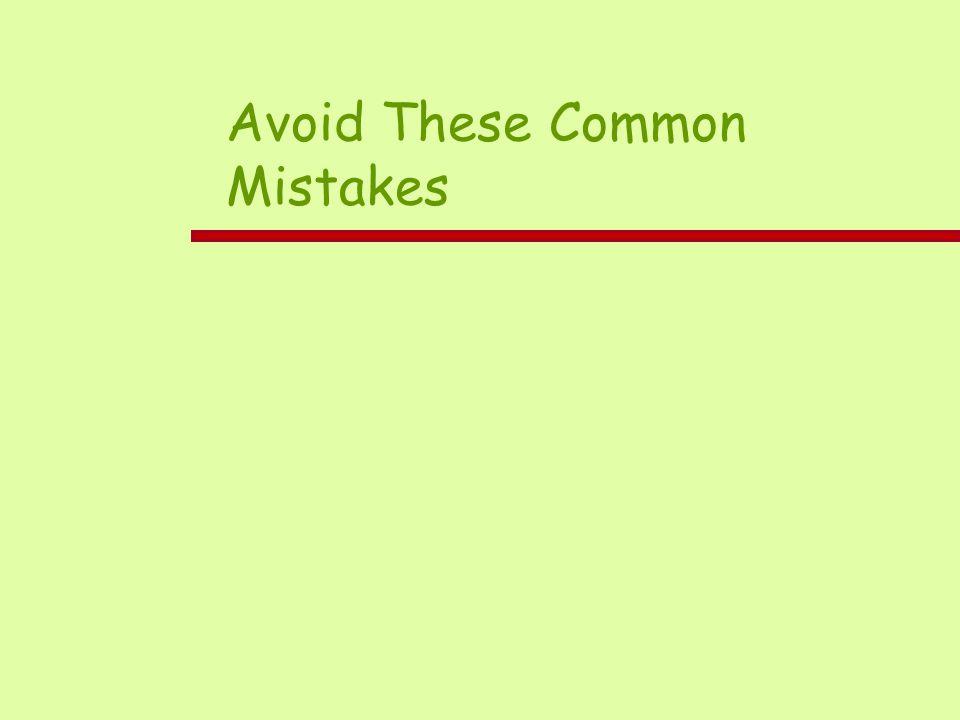 Avoid These Common Mistakes