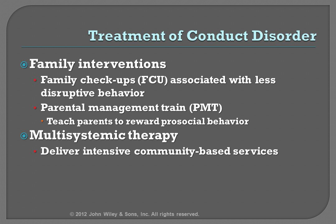 Treatment of Conduct Disorder