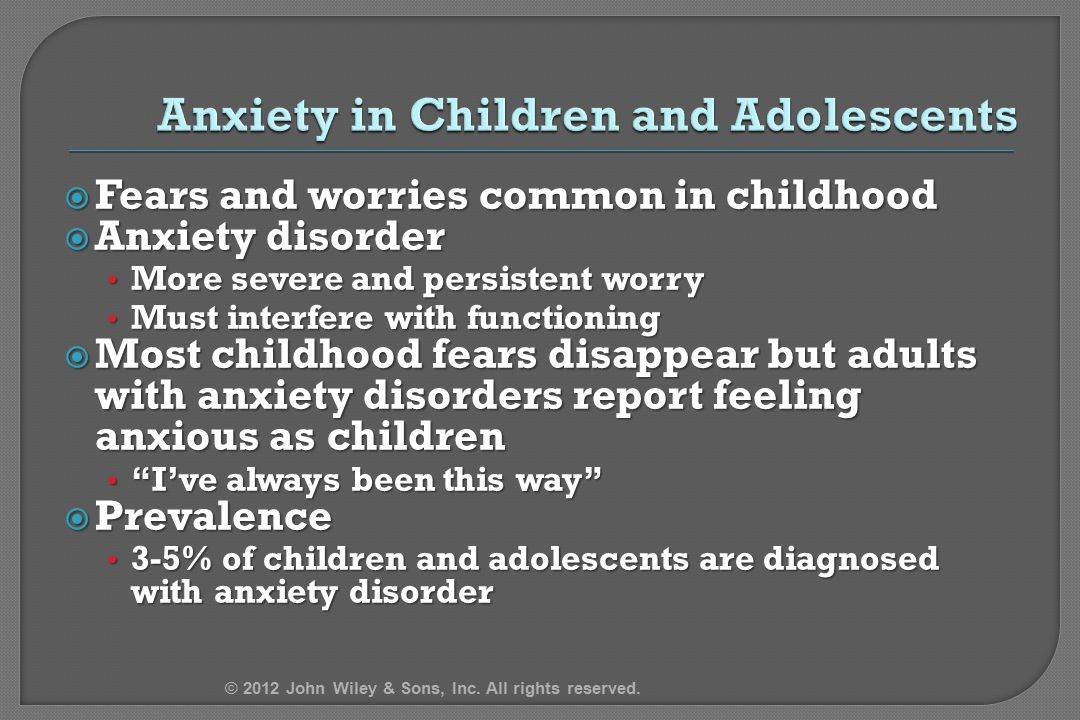 Anxiety in Children and Adolescents