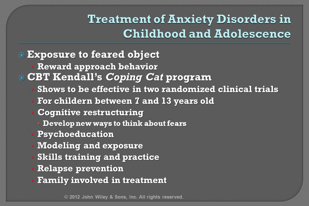 Treatment of Anxiety Disorders in Childhood and Adolescence