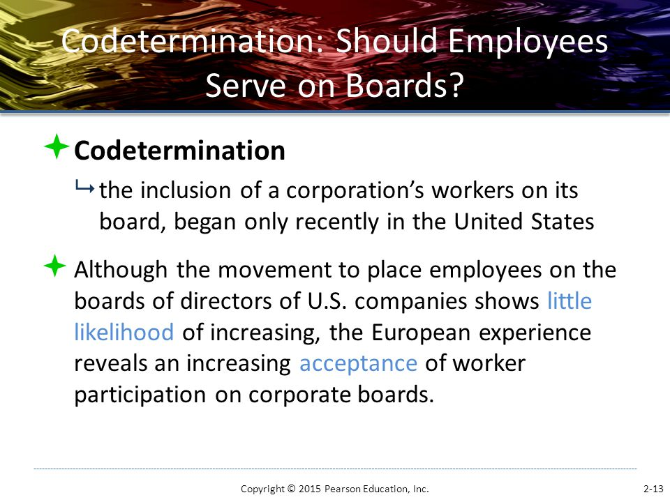 Codetermination: Should Employees Serve on Boards