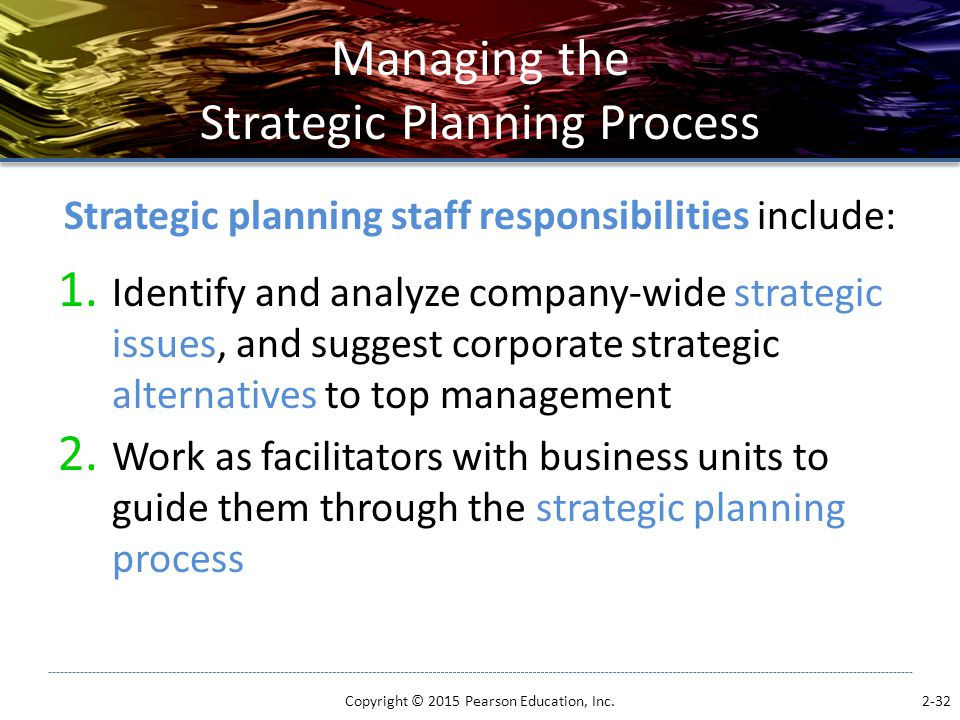 Managing the Strategic Planning Process