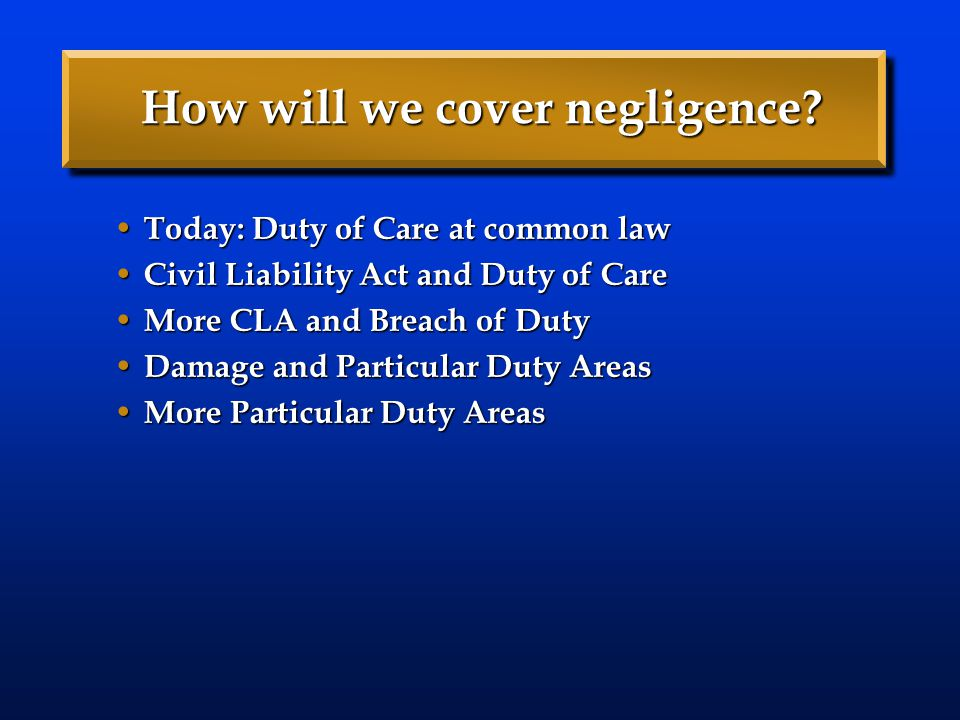 How will we cover negligence