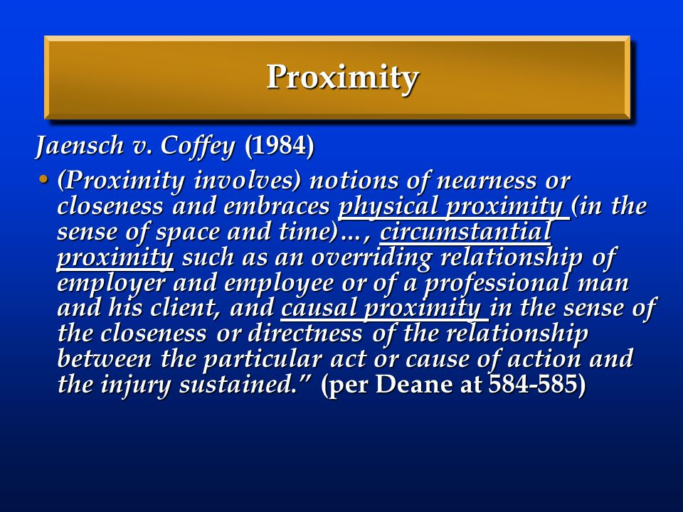 Proximity Jaensch v. Coffey (1984)