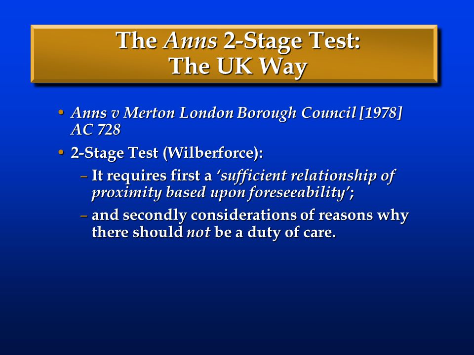The Anns 2-Stage Test: The UK Way
