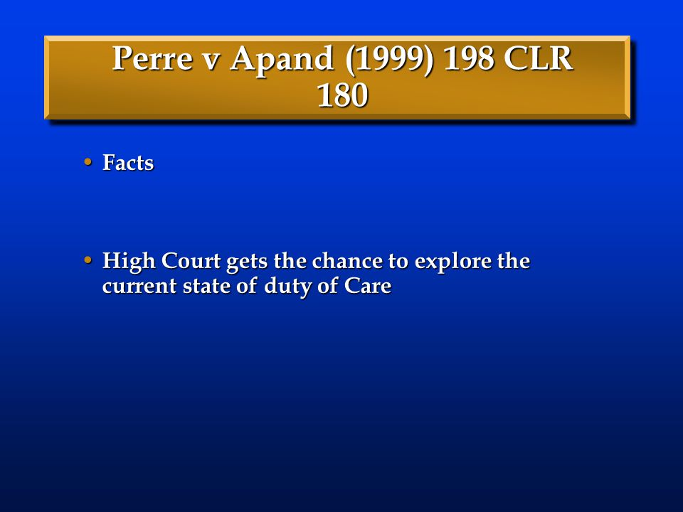 Perre v Apand (1999) 198 CLR 180 Facts