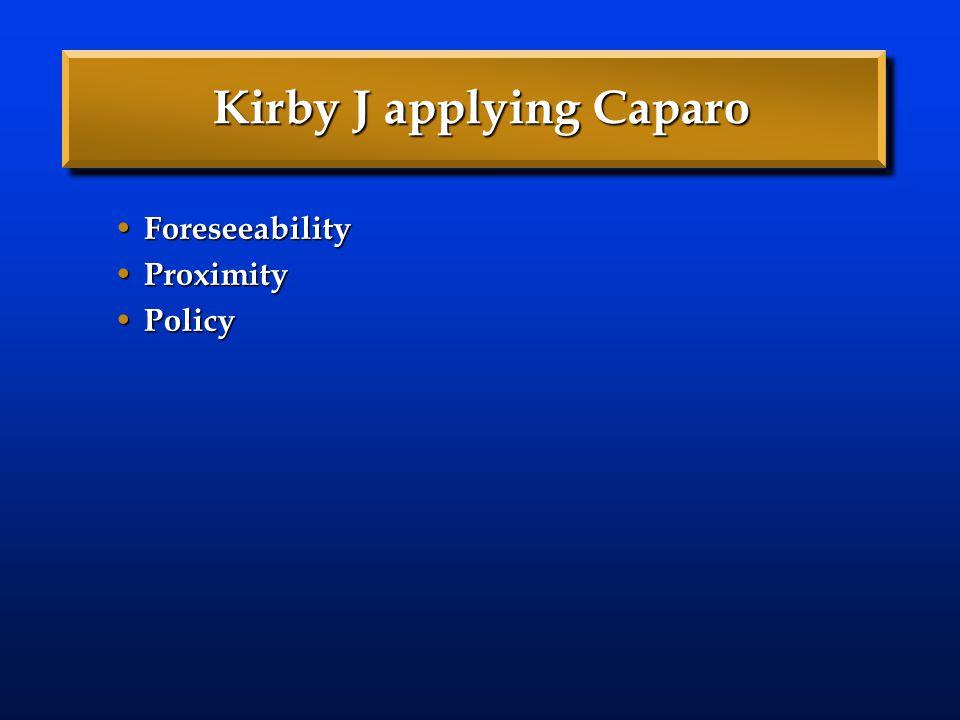Kirby J applying Caparo