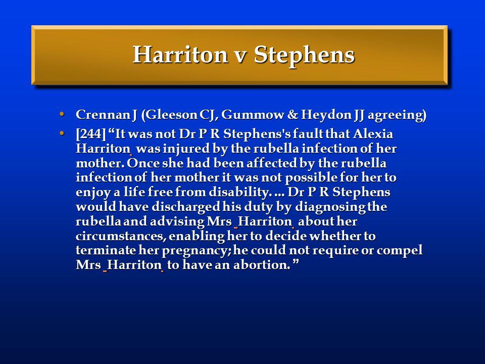 Harriton v Stephens Crennan J (Gleeson CJ, Gummow & Heydon JJ agreeing)