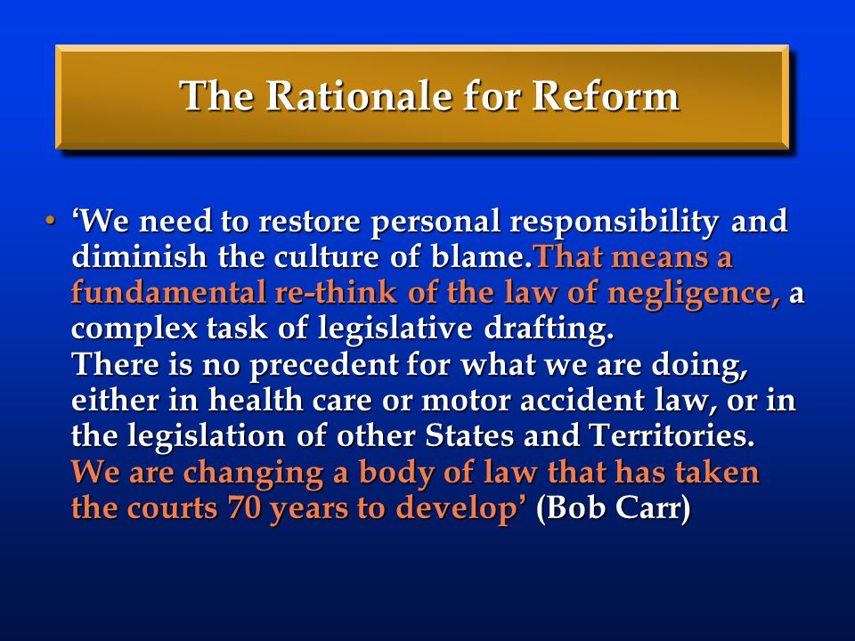 The Rationale for Reform