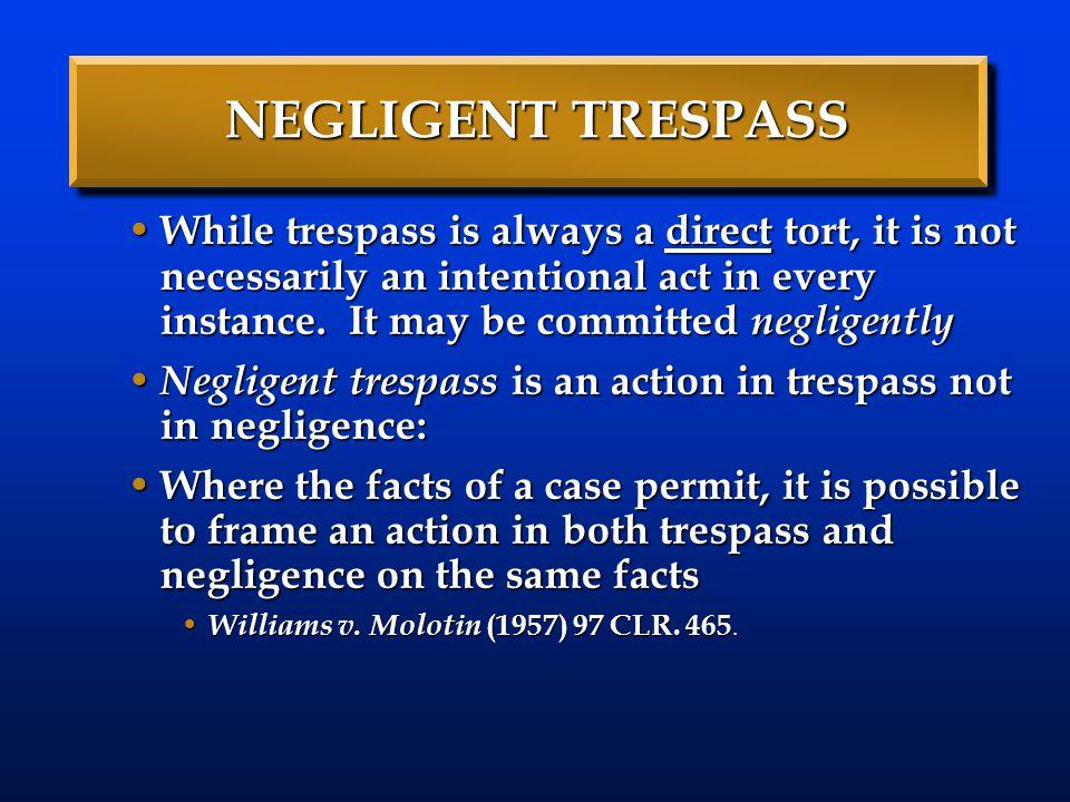 NEGLIGENT TRESPASS